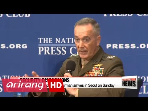 U.S. Joint Chiefs of Staff Chairman to arrive in Seoul on Sunday for talks with local counterparts,
