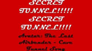 Avatar: The Last Airbender - Secret Tunnel Song Lyrics