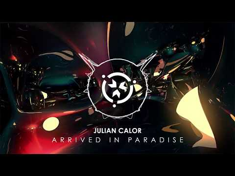 Julian Calor - Arrived In Paradise [Official Stream]