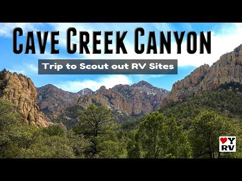 Cave Creek Canyon, AZ - Day Trip To Scout RVing Options