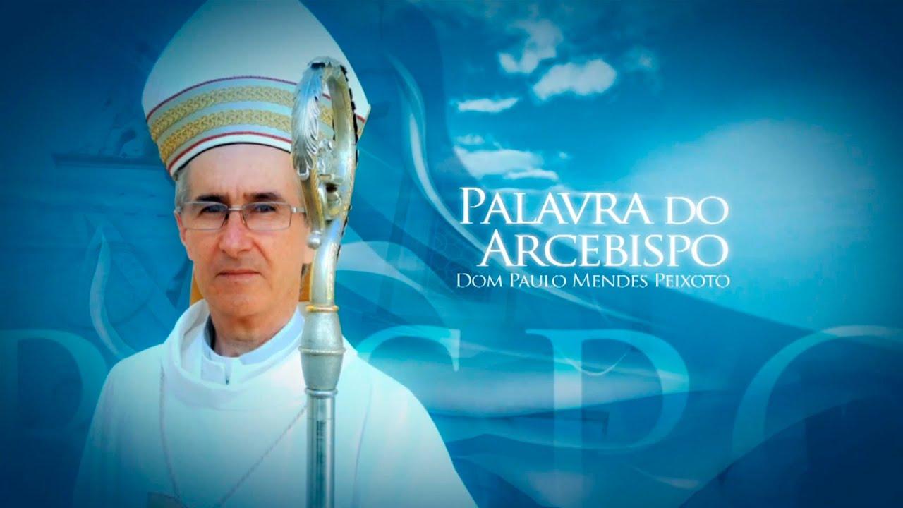 Palavra do Arcebispo REDE VIDA | Fratelli Tutti 07