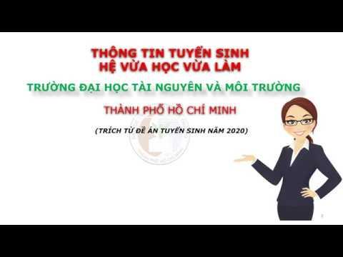 #HCMUNRE THÔNG TIN TUYỂN SINH VỪA HỌC VỪA LÀM TRÍCH TỪ ĐỀ ÁN TUYỂN SINH NĂM 2020