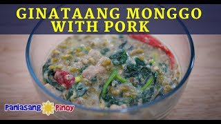 Download Video How to Cook Ginataang Monggo with Pork Recipe MP3 3GP MP4