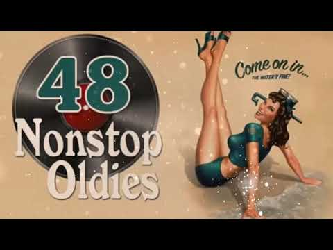 best-48-nonstop-oldies-but-goodies-music-hits-greatest-oldies-songs-of-all-time