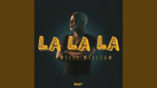 Provided to YouTube by Believe SAS La La La · Willy William La La L...