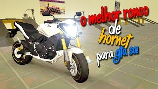 GTA SA - RONCO DA HORNET SÓ O CANO [[V3]] ((EXCLUSIVO)) [[+DOWNLOAD ↓]]