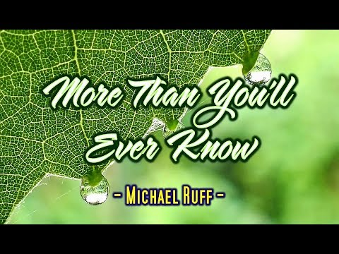More Than You'll Ever Know - Michael Ruff (KARAOKE)
