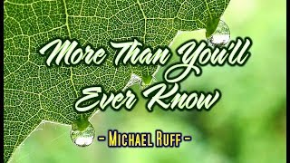 More Than You'll Ever Know - Michael Ruff (KARAOKE VERSION)