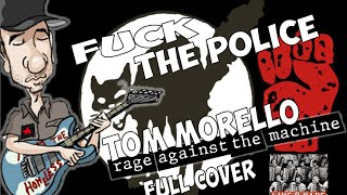 Fuck the police  - full cover of Rage Against The Machine unreleased song