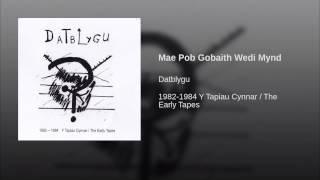 Mae Pob Gobaith Wedi Mynd