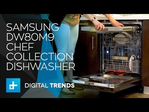Samsung DW80M9 Chef Collection Dishwasher Review