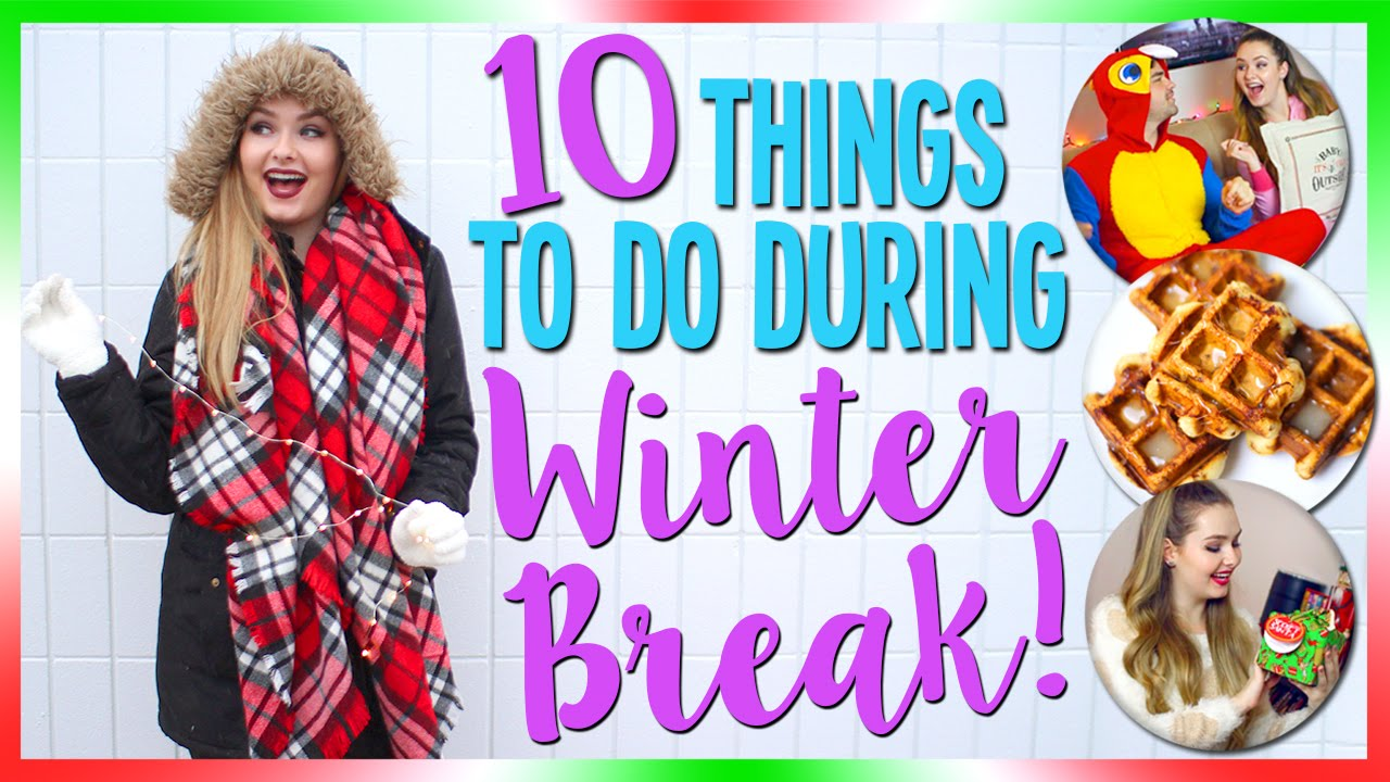 10 Things to do during Winter Break + HUGE GIVEAWAY!! - YouTube