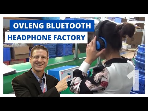 Secrets of the Ovleng bluetooth headphone factory - Part 1