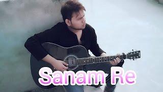 Gambar cover SANAM RE - Cover Version || Arijit Singh & Mithoon (Title Track)| Vivek Singh vox