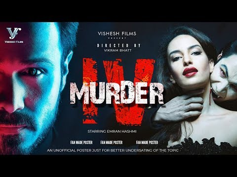 Murder 4 Movie 2019 | Starring | Emraan Hashmi