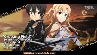 """[TYER] English Sword Art Online OP1 - """"Crossing Field"""" [Ft.Nani]"""