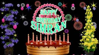 SIMRAN HAPPY BIRTHDAY TO YOU