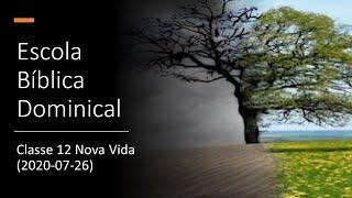 EBD 26/07/2020 - Classe 12 Nova Vida