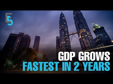 EVENING 5: Malaysia sees fastest GDP growth in 2 years