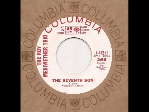 Roy Meriwether Trio - Seventh Son - Columbia Mod Jazz RnB Soul 45