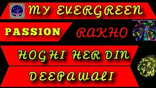 My Evergreen Future Passion Rakhe Hoghi Lacko me Income