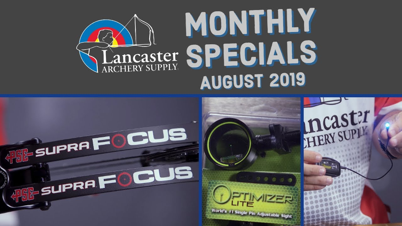 August 2019 Monthly Specials and New Arrivals   LancasterArchery com