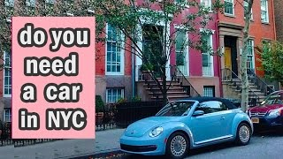 Do You Need Car New York City