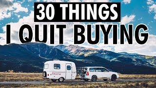 30 Things I Quit Buying // 13ft Scamp Trailer Minimalism