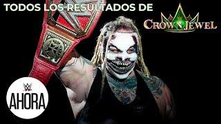 Todos los resultados de Crown Jewel: WWE Ahora, Noviembre 1, 2019