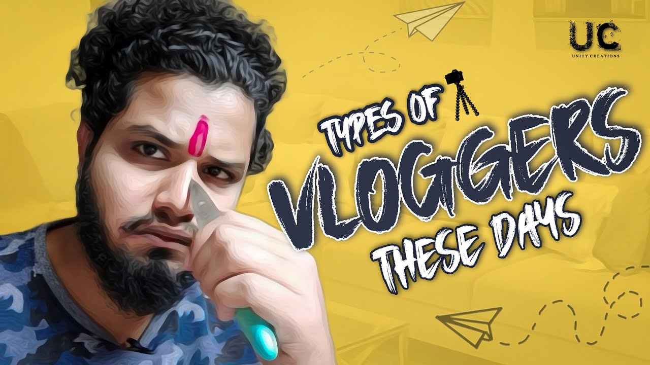 Download Types of vloggers these days    comedy video    unity creations