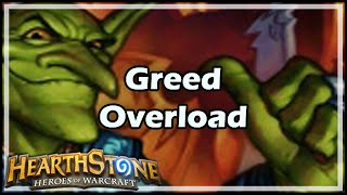 [Hearthstone] Greed Overload