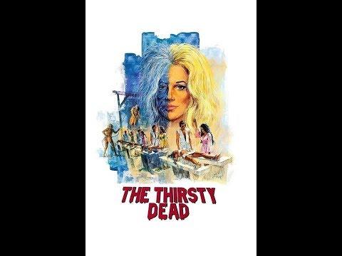 The Thirsty Dead (1974) Aka Blood Hunt *public Domain Horror