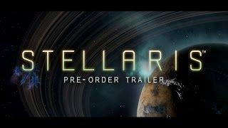 "Stellaris - ""Tour of the Galaxy"" Pre-order Trailer"