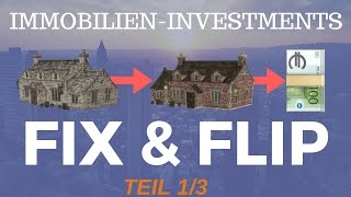 FIX AND FLIP Immobilien-Strategie 1/3