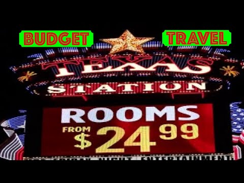 Texas Station Hotel and Casino - piece of advice for budget travelers who wants to visit Las Vegas