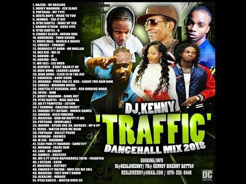 DJ KENNY TRAFFIC DANCEHALL MIX MAR 2018