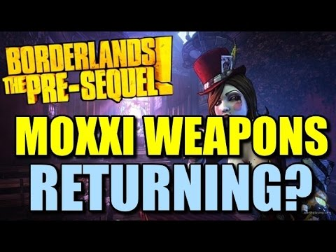 Borderlands Pre-Sequel: Moxxi Weapons Returning? Life Leeching Guns!