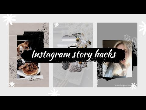 INSTAGRAM STORY HACKS 2019