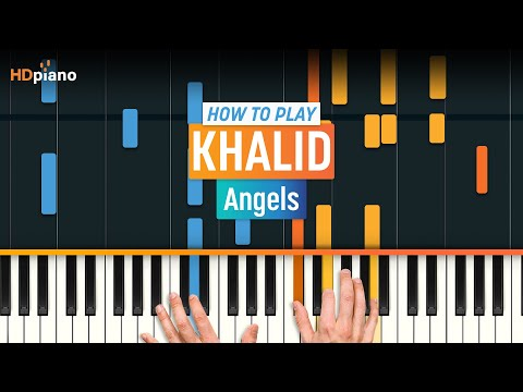 """How To Play """"Angels"""" By Khalid   HDpiano (Part 1) Piano Tutorial"""