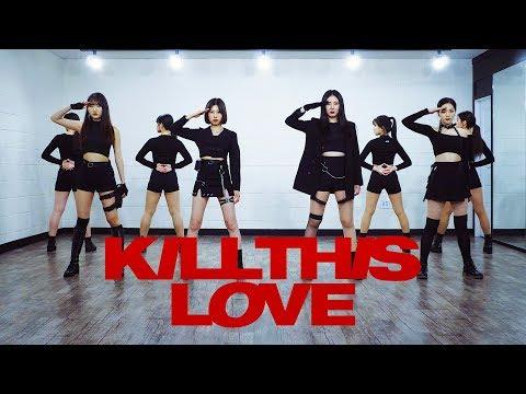 BLACKPINK 블랙핑크 'KILL THIS LOVE (킬디스러브)'   커버댄스 DANCE COVER (FULL)