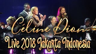 Céline Dion - Live in Jakarta Indonesia, July 7, 2018, HD (FULL SHOW)