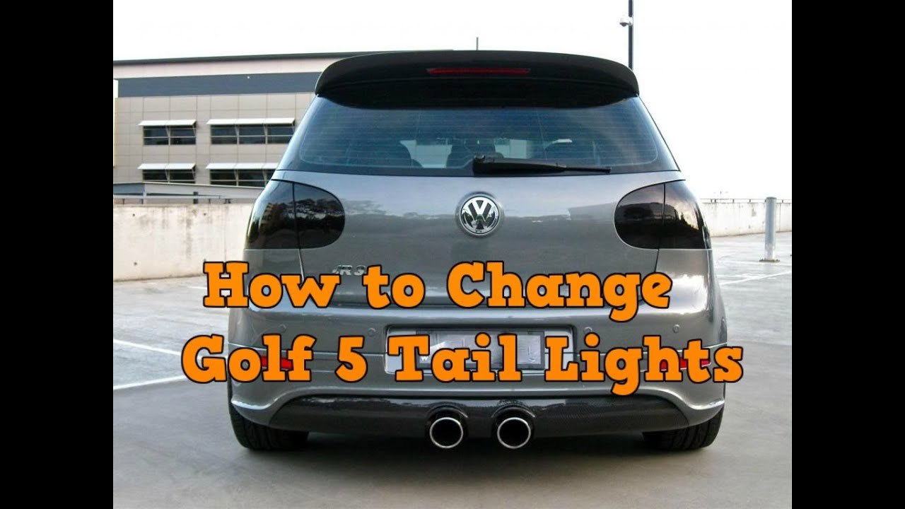 DIY : How To Change Volkswagen Golf 5 Tail Lights | AD LED Tail Light    YouTube