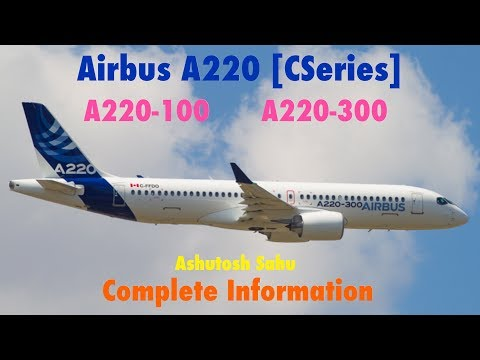 Airbus A220 (Complete Information)