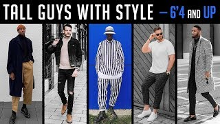 5 Tall Guys with GREAT STYLE — How Tall Men Should Dress