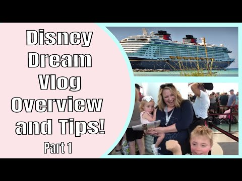 Disney Dream 2019 Cruise Tour, Overview, Tips, And Review Vlog - Part 1