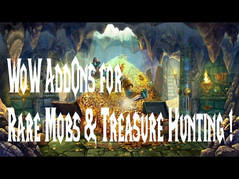 WoW AddOns For Rare Mobs & Treasure Hunting: All Zones From Vanilla Up To BFA!