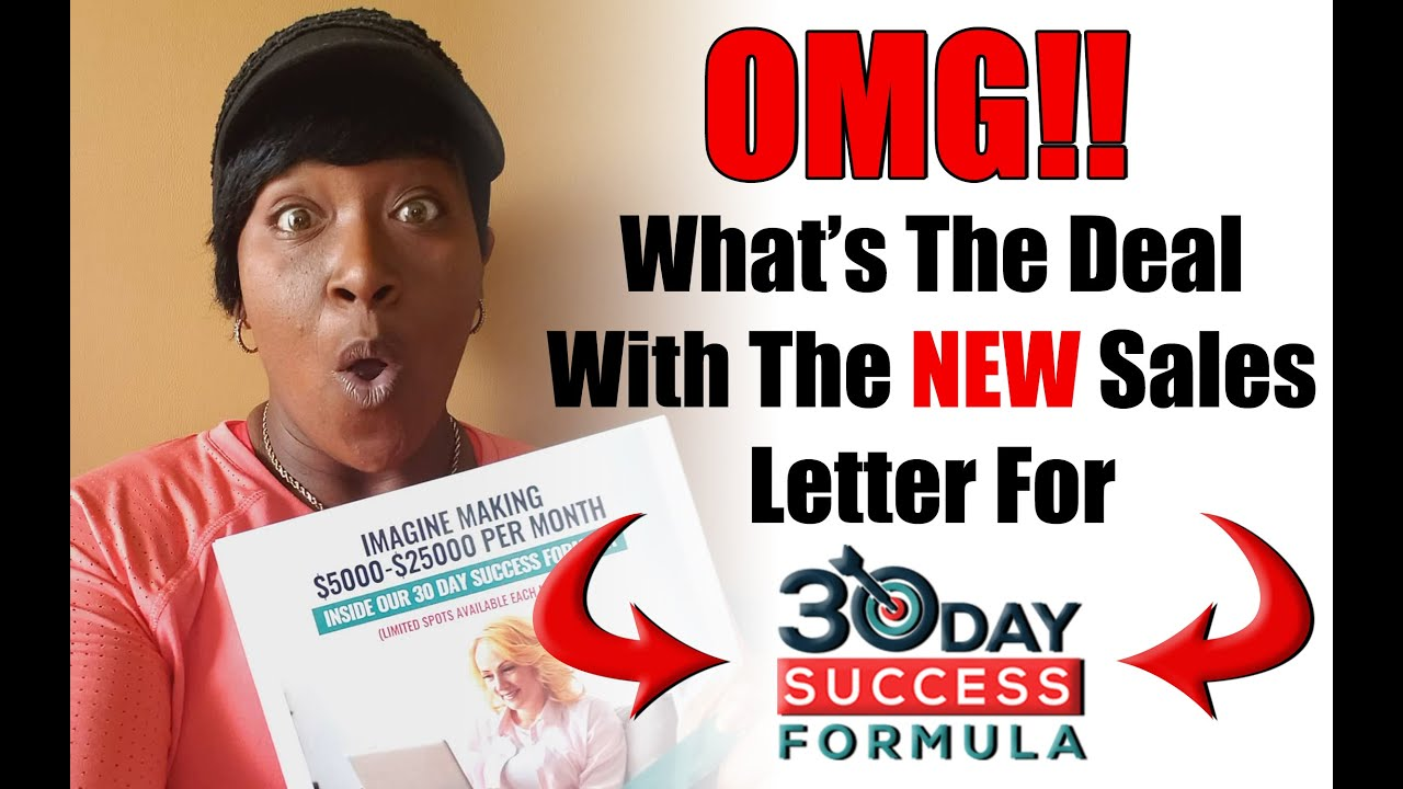 OMG!! The New Sales Letter For 30 Day Success Formula!!