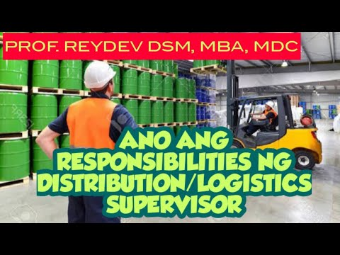 WHAT IS THE JOB OF  A DISTRIBUTION/LOGISTICS SUPERVISOR