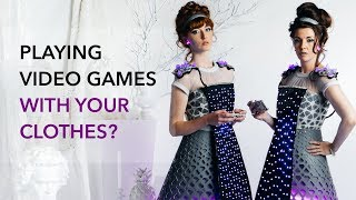 FashionTech Designers Invent Clothes with Playable Video Games: GamerGirls by Phi Illuminated