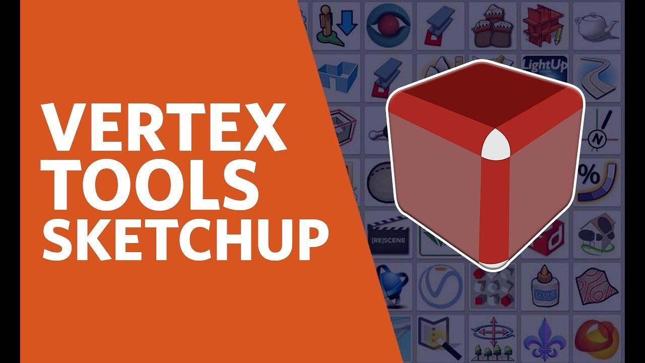 Vertex Tools Sketchup Crack 2016